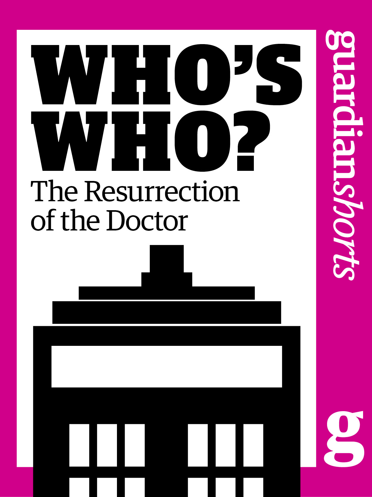 Who's Who?: The Resurrection of the Doctor