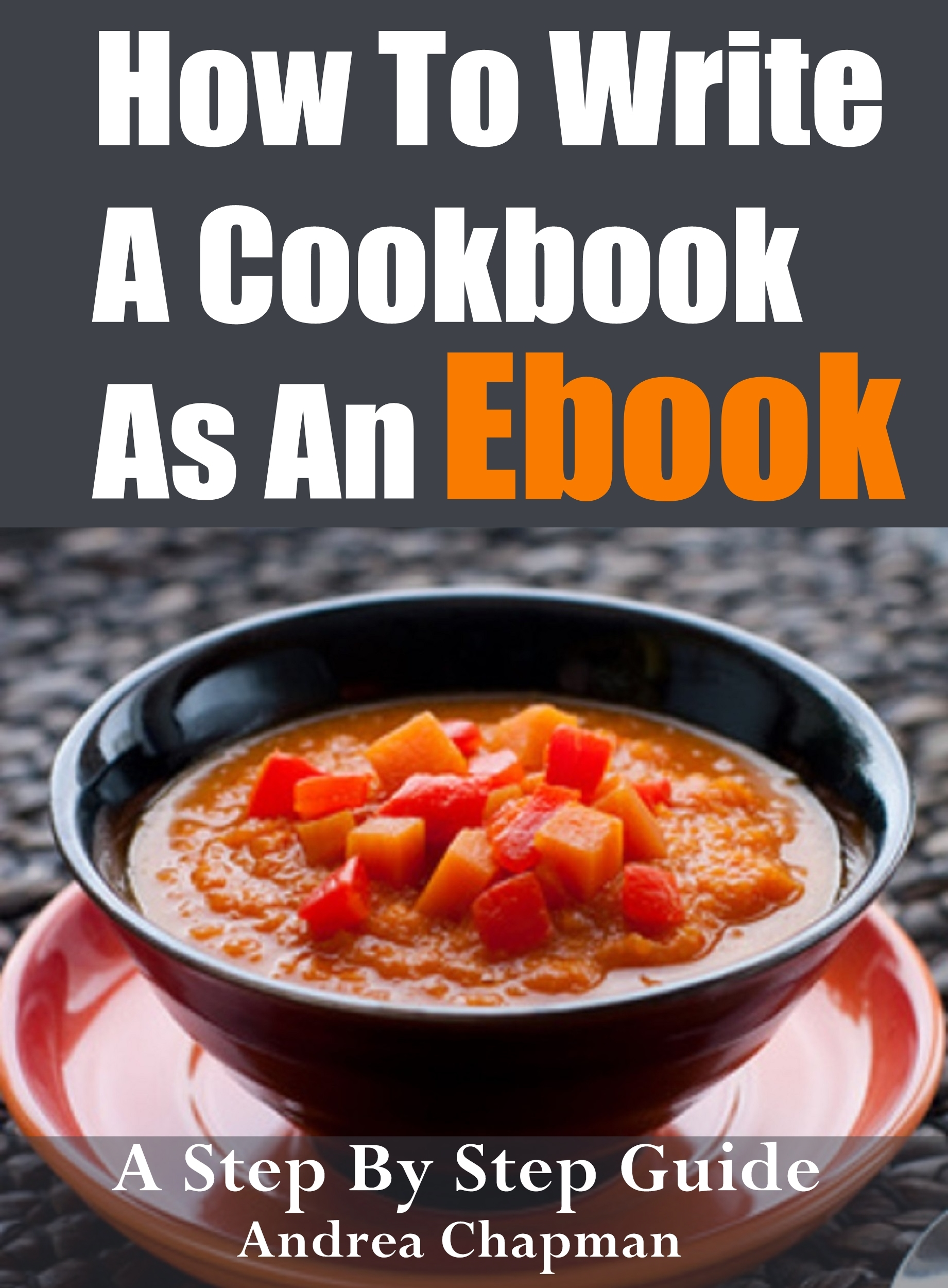how to write a cookbook So what does it take to write a cookbook first and foremost then you can imagine just how much recipe testing goes into writing a cookbook.