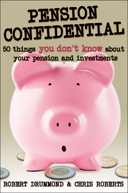 Pension Confidential By: Chris Roberts,Robert Drummond
