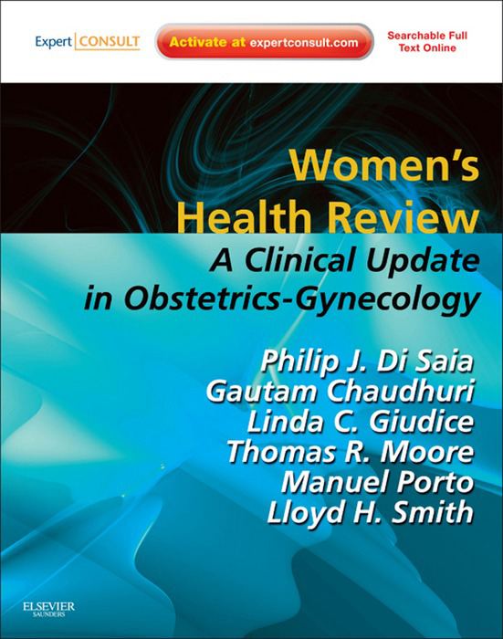 Women's Health Review By: Gautam Chaudhuri,Linda C. Giudice,Lloyd H. Smith Jr.,Manuel Porto,Philip J. DiSaia,Thomas R. Moore
