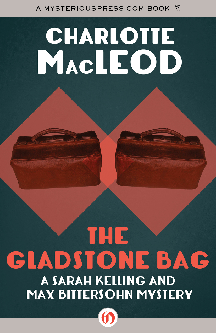 The Gladstone Bag By: Charlotte MacLeod
