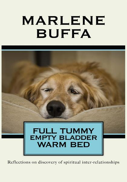 Full Tummy Empty Bladder Warm Bed