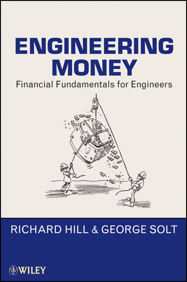 Engineering Money By: George Solt,Richard Hill
