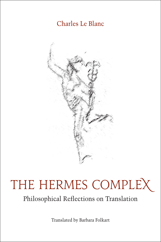 Charles Le Blanc  Barbara Folkart - The Hermes Complex