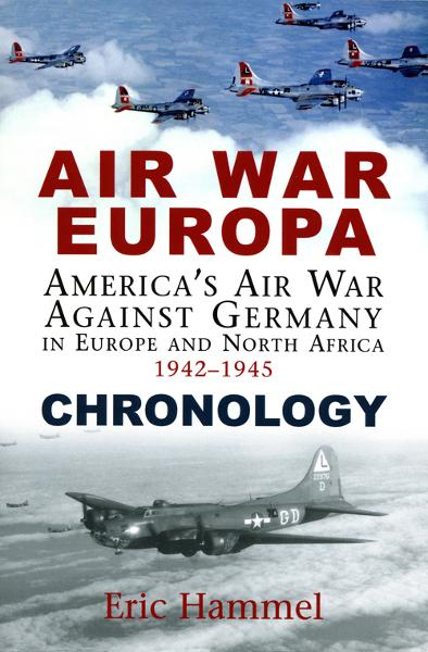 Air War Europa: Chronology By: Eric Hammel