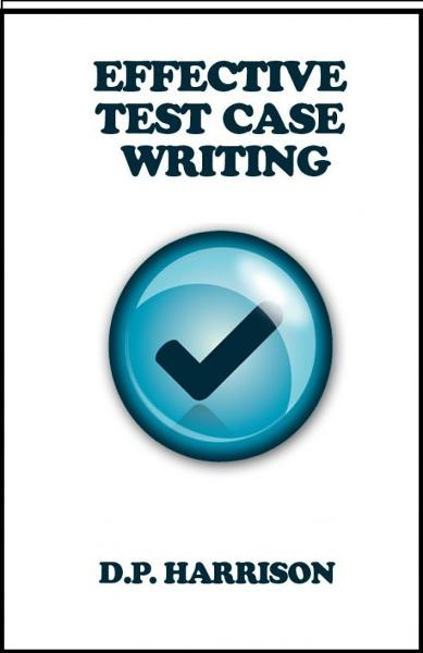 Effective Test Case Writing