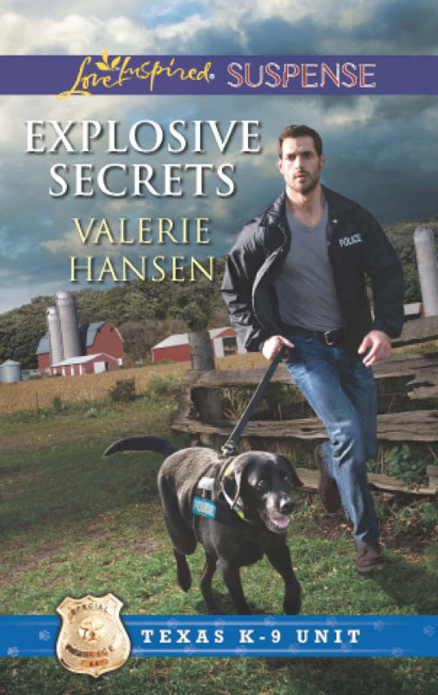 Explosive Secrets (Mills & Boon Love Inspired Suspense) (Texas K-9 Unit - Book 4)