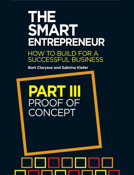 The Smart Entrepreneur: Part III: Proof of Concept