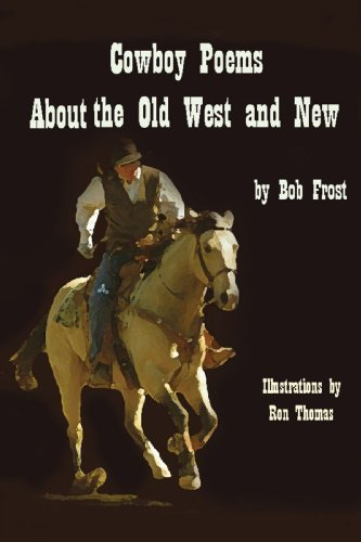 Cowboy Poems about the Old West and New