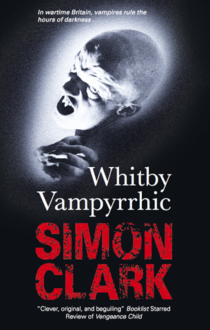 Whitby Vampyrrhic By: Clark Simon