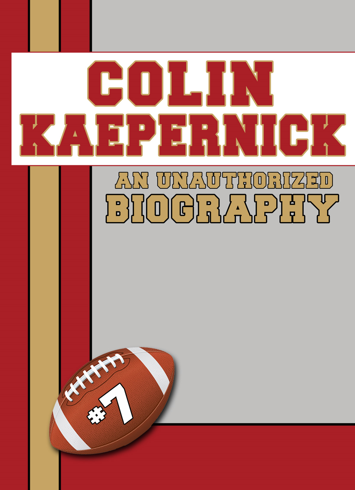Colin Kaepernick By: Belmont and Belcourt Biographies