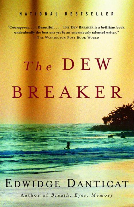 The Dew Breaker By: Edwidge Danticat