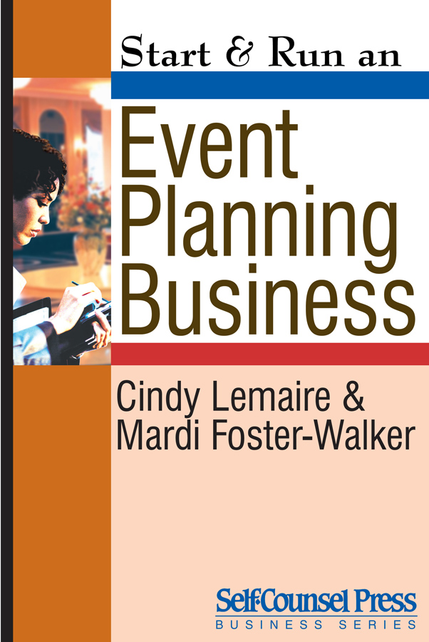 Start & Run an Event-Planning Business By: Cindy Lemaire,Mardi Foster-Walker