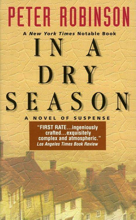 In a Dry Season By: Peter Robinson