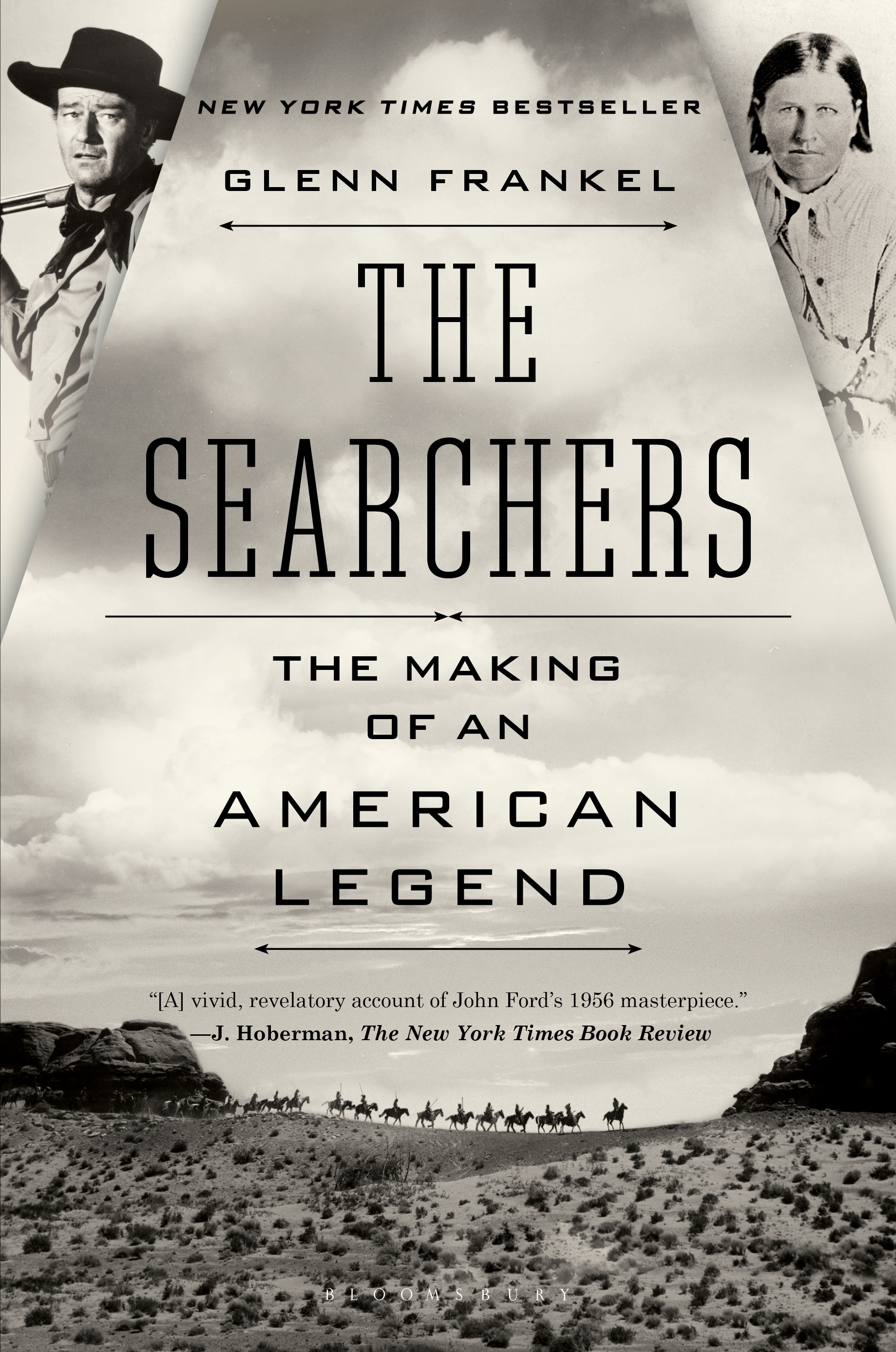 The Searchers The Making of an American Legend