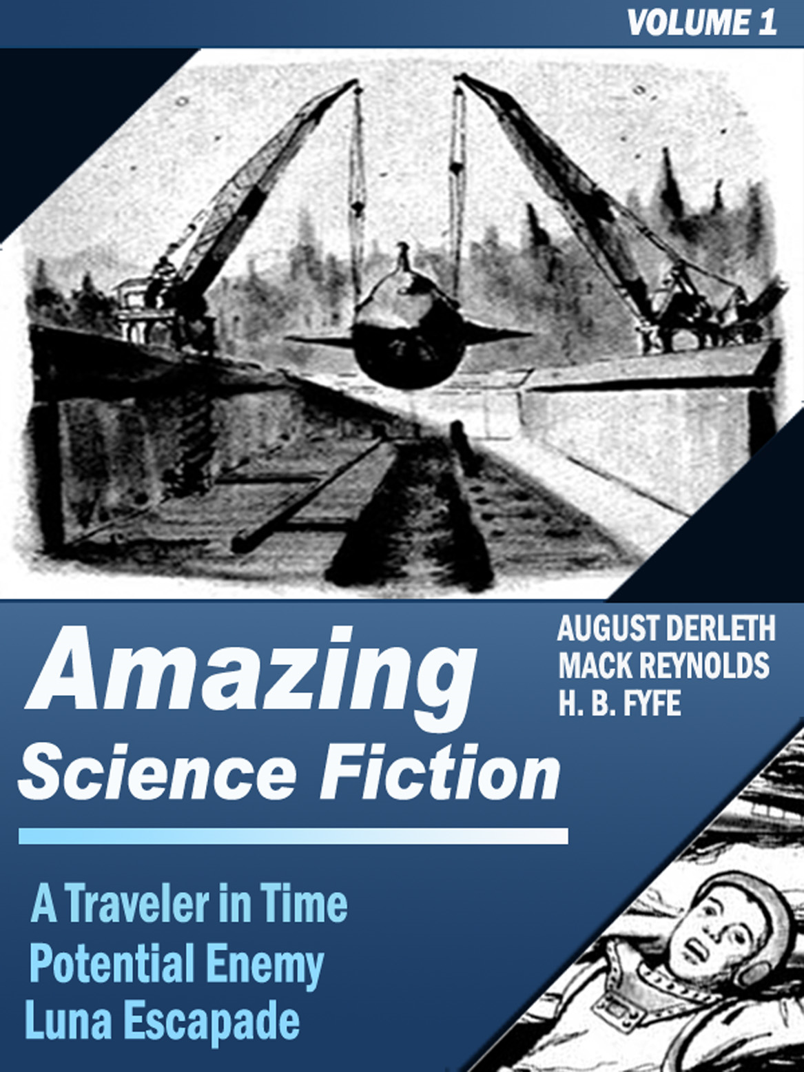Amazing Science Fiction - Volume 1 (A Traveller in Time, Potential Enemy, Luna Escapade)
