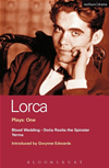 Lorca Plays: 1: Blood Wedding; Yerma; Dona Rosita The Spinster