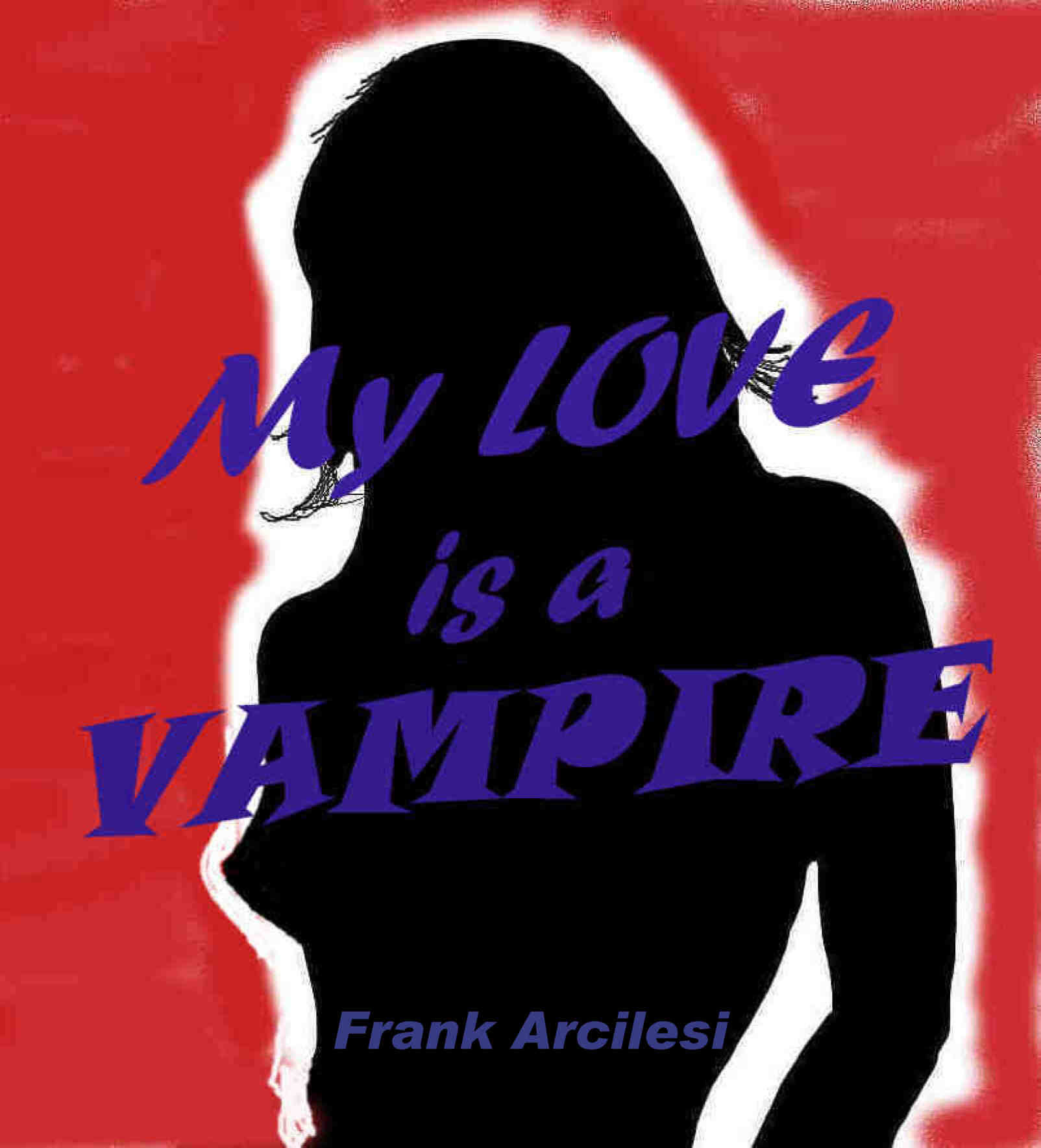 My Love is a Vampire