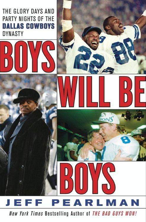 Boys Will Be Boys By: Jeff Pearlman