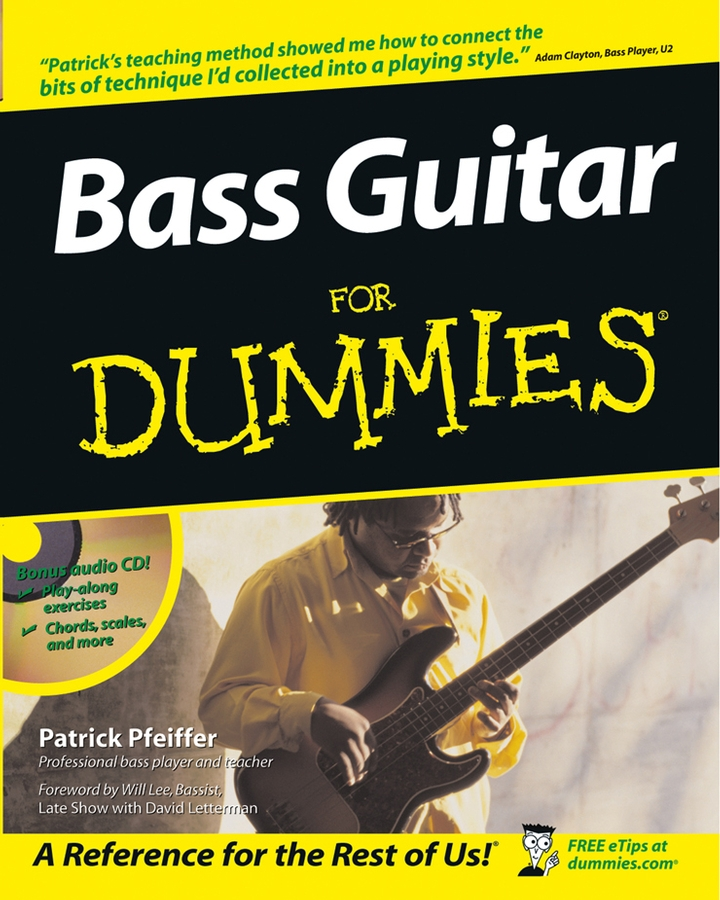 Bass Guitar For Dummies By: Patrick Pfeiffer
