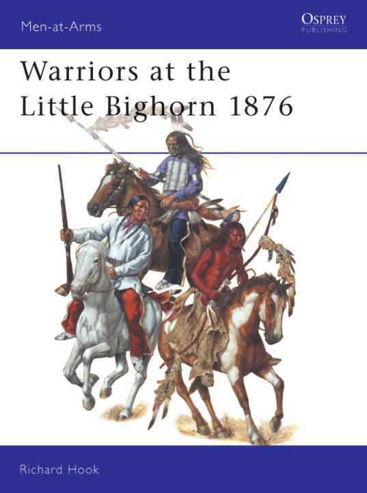 Warriors at the Little Bighorn 1876