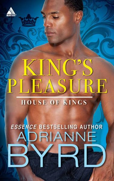 King's Pleasure By: Adrianne Byrd
