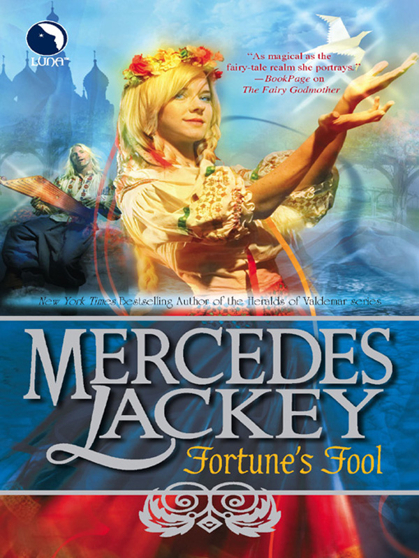 Fortune's Fool By: Mercedes Lackey