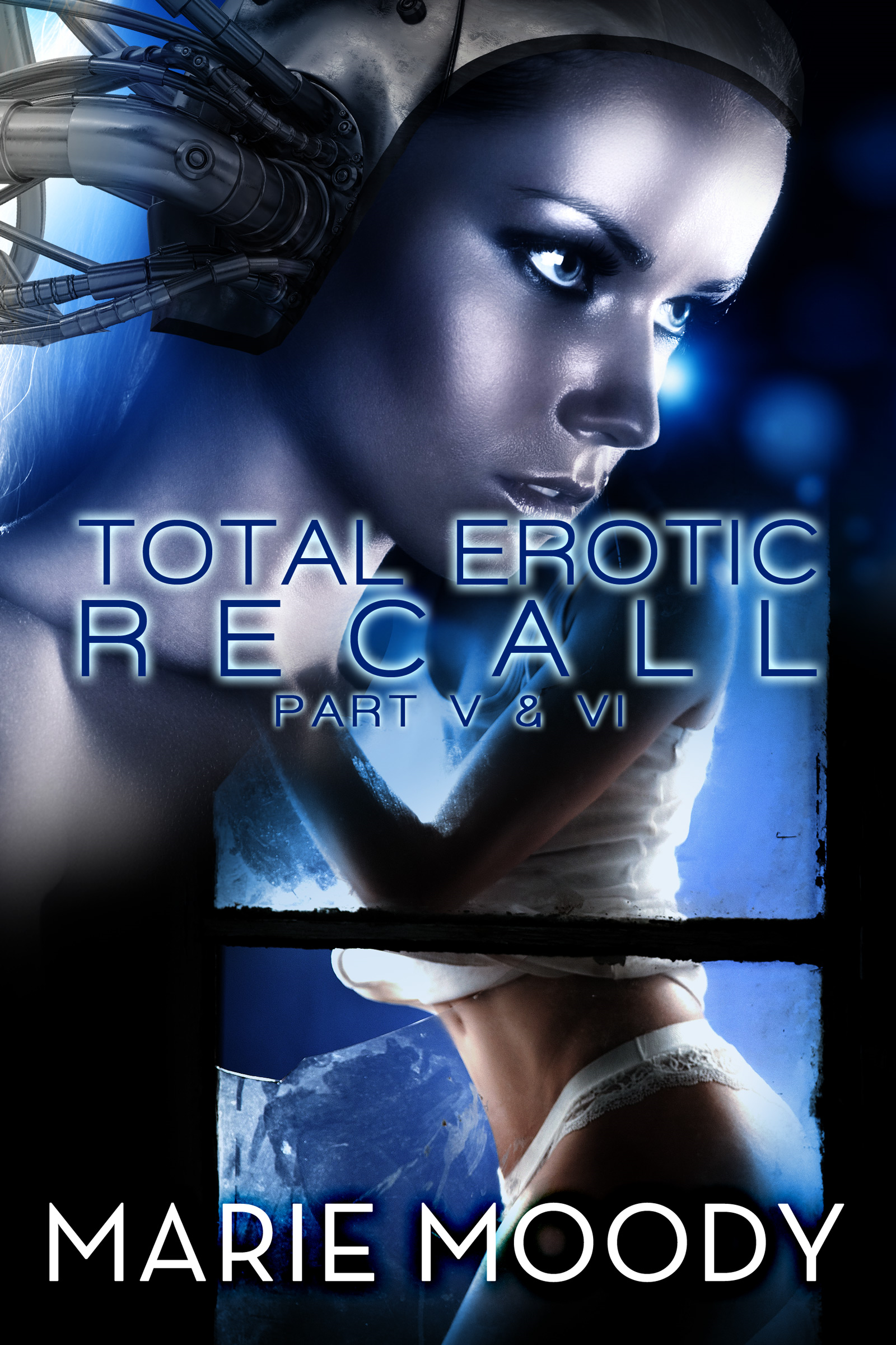 Total Erotic Recall Part V and VI