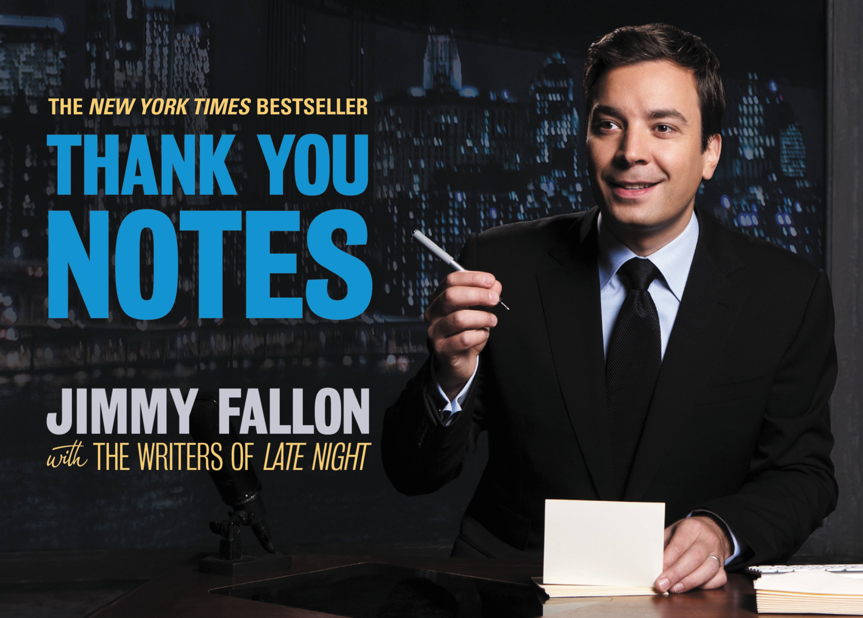 Thank You Notes By: Jimmy Fallon,the Writers of Late Night