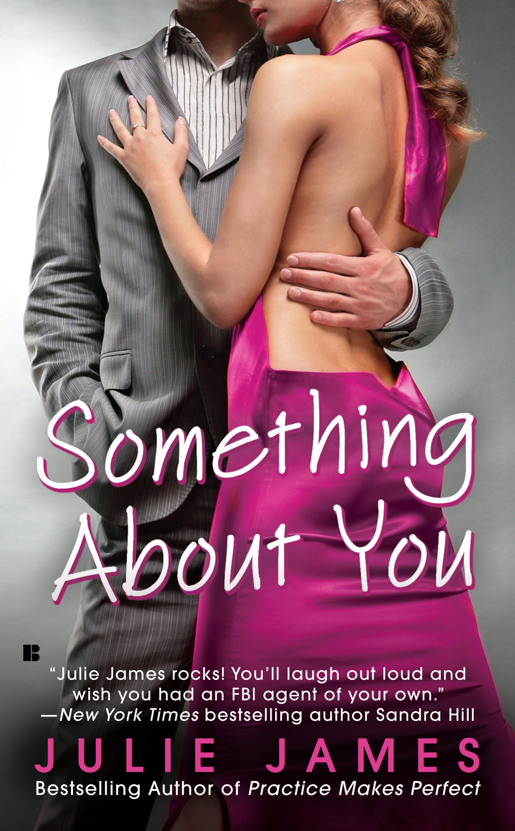 Something About You By: Julie James