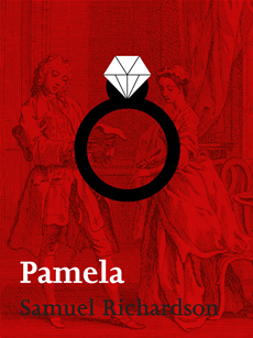 Pamela or Virtue Rewarded