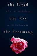 The Loved, The Lost, The Dreaming
