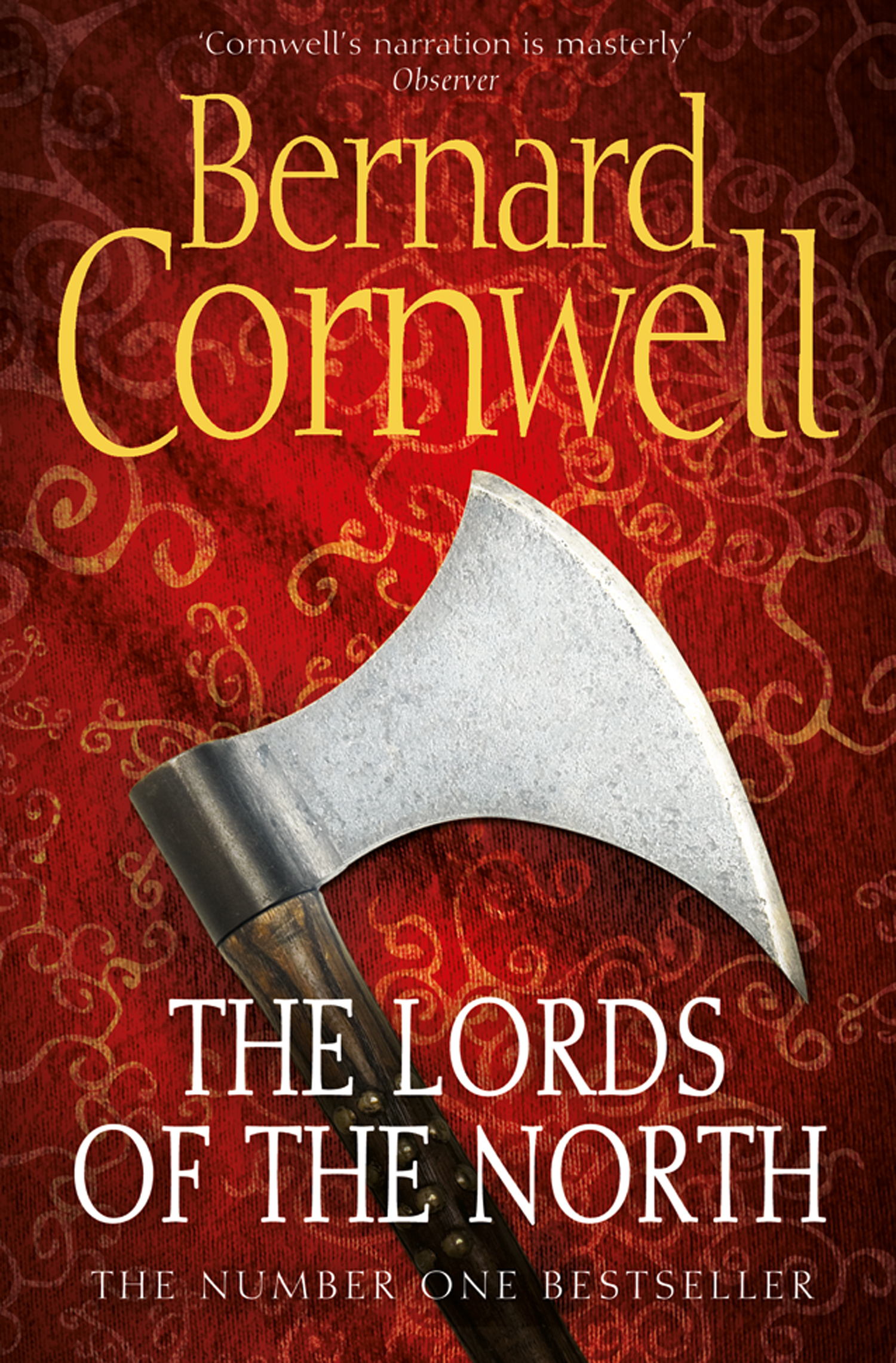 The Lords of the North (The Warrior Chronicles,  Book 3)
