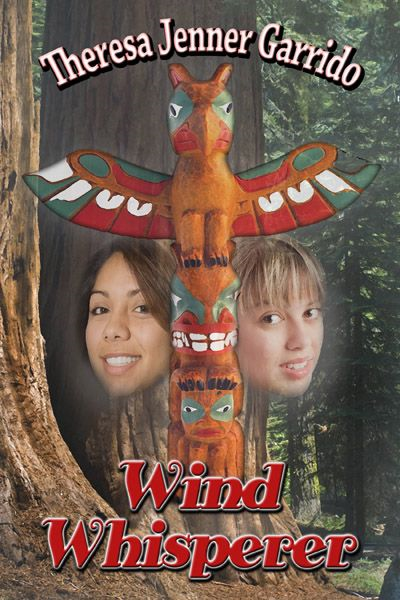 Wind Whisperer By: Theresa Jenner Garrido