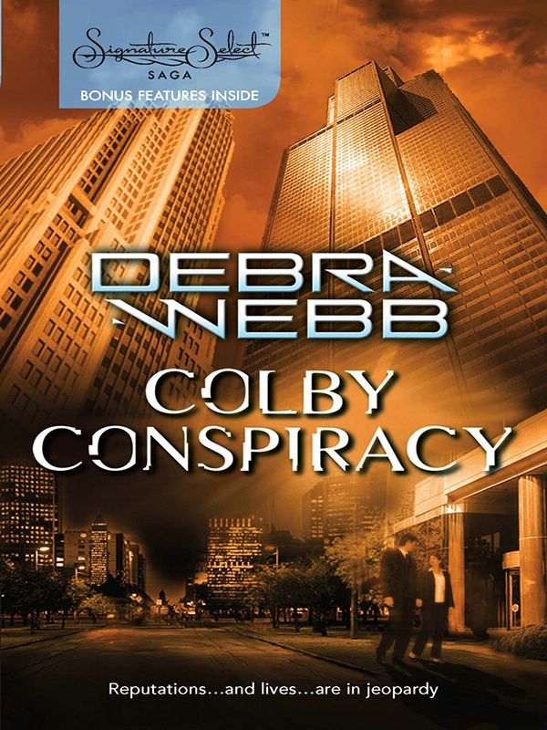 Colby Conspiracy By: Debra Webb