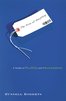 The Price of Everything A Parable of Possibility and Prosperity