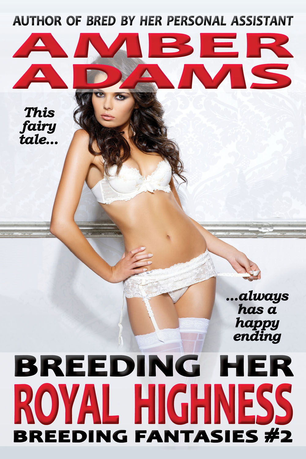 Amber Adams - Breeding Her Royal Highness