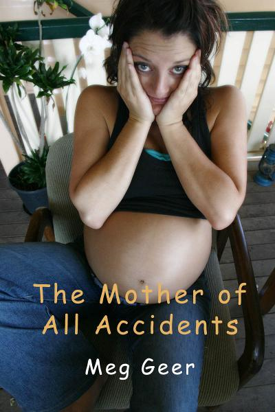 The Mother of All Accidents