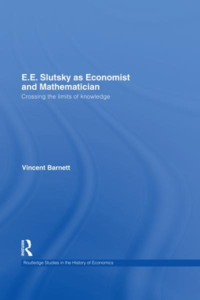 E.E. Slutsky as Economist and Mathematician