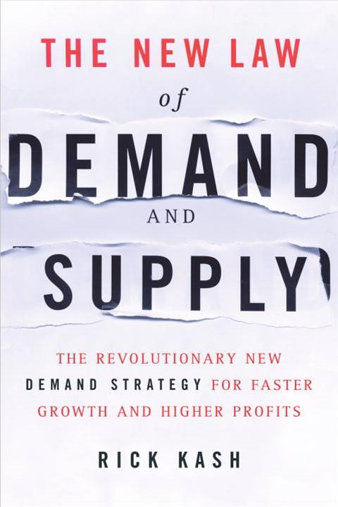 The New Law of Demand and Supply