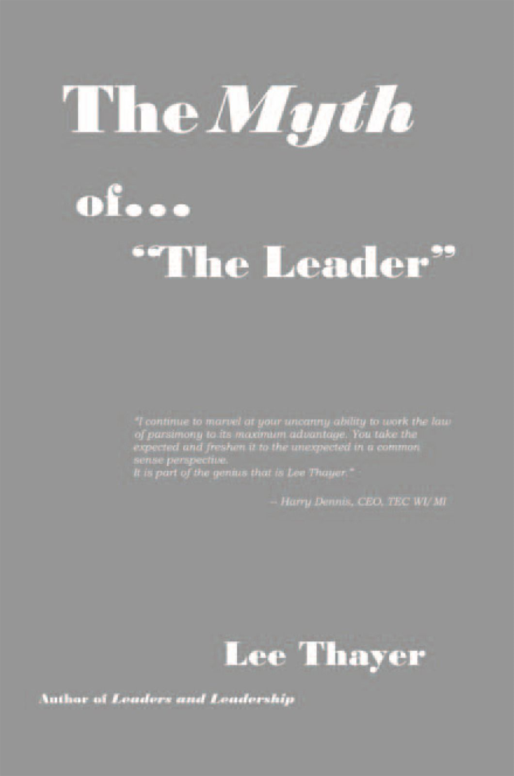 The Myth of ''the Leader''