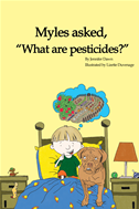 "Myles Asked, ""what Are Pesticides?"""