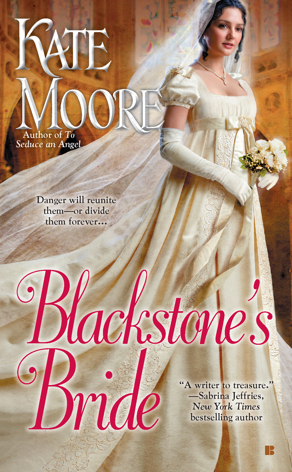 Blackstone's Bride By: Kate Moore