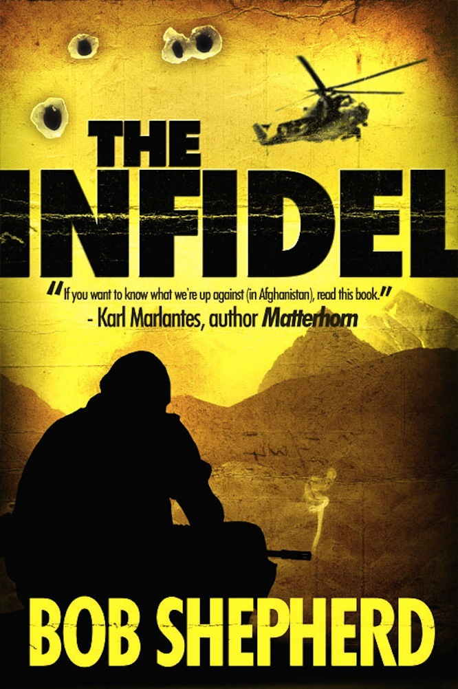 The Infidel By: Bob Shepherd