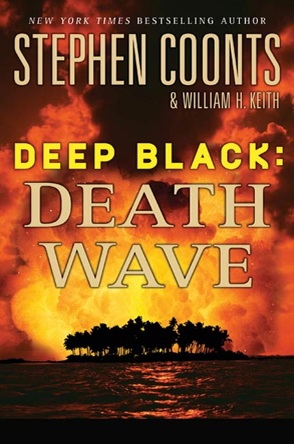 Deep Black: Death Wave By: Stephen Coonts,William H. Keith