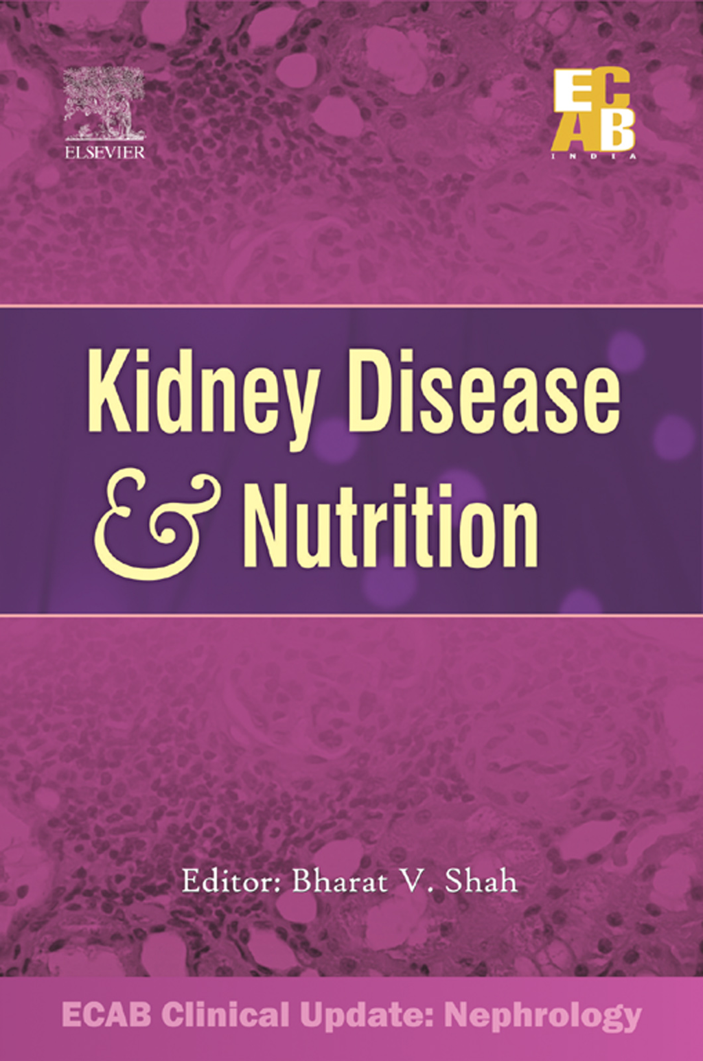 Kidney Disease and Nutrition - ECAB By: