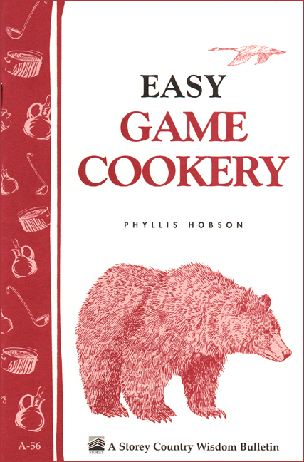 Easy Game Cookery By: Phyllis Hobson