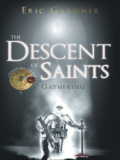 The Descent of Saints By: Eric Gardner
