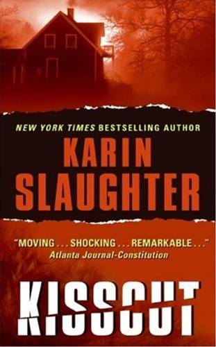 Kisscut By: Karin Slaughter