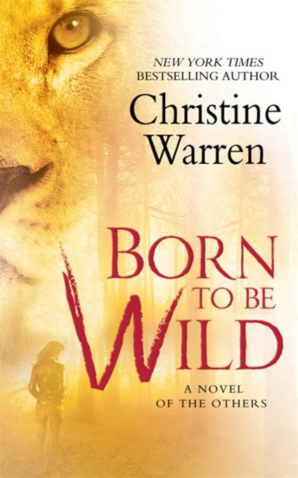 Born To Be Wild By: Christine Warren